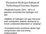 plasmatron hydrogen enhanced turbocharged gasoline engines