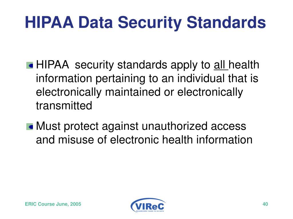 HIPAA Data Security Standards