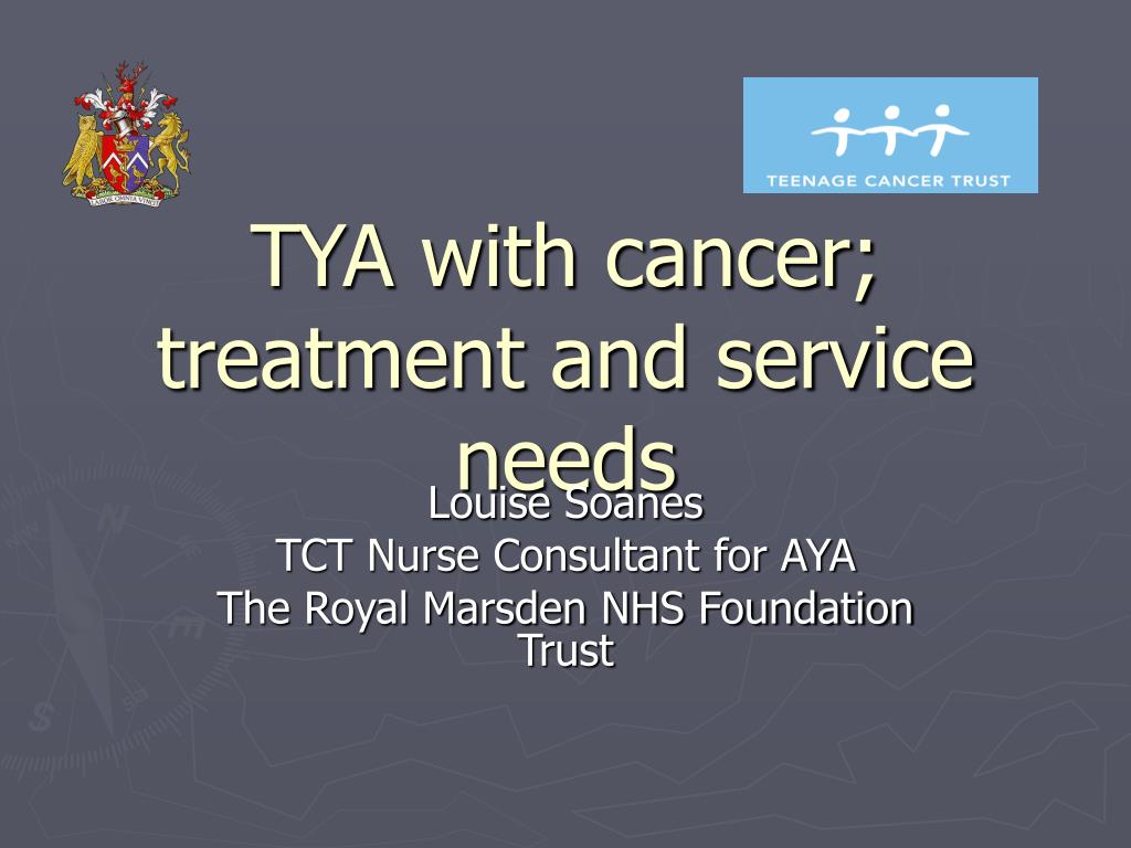 tya with cancer treatment and service needs l.