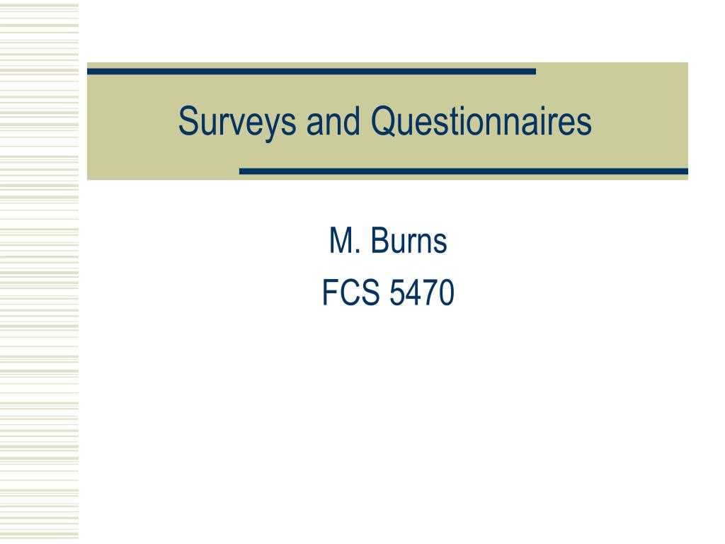 surveys and questionnaires l.