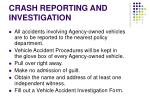 crash reporting and investigation