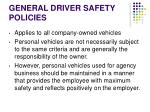 general driver safety policies