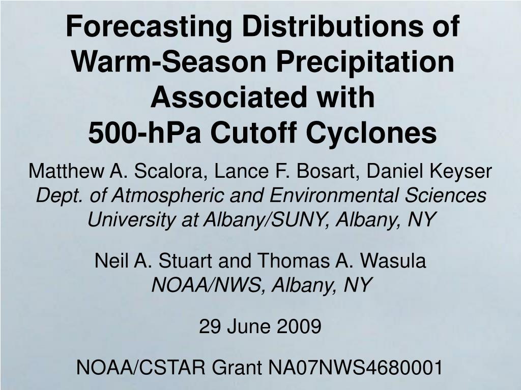 forecasting distributions of warm season precipitation associated with 500 hpa cutoff cyclones l.