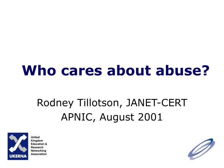 who cares about abuse n.
