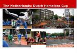 the netherlands dutch homeless cup