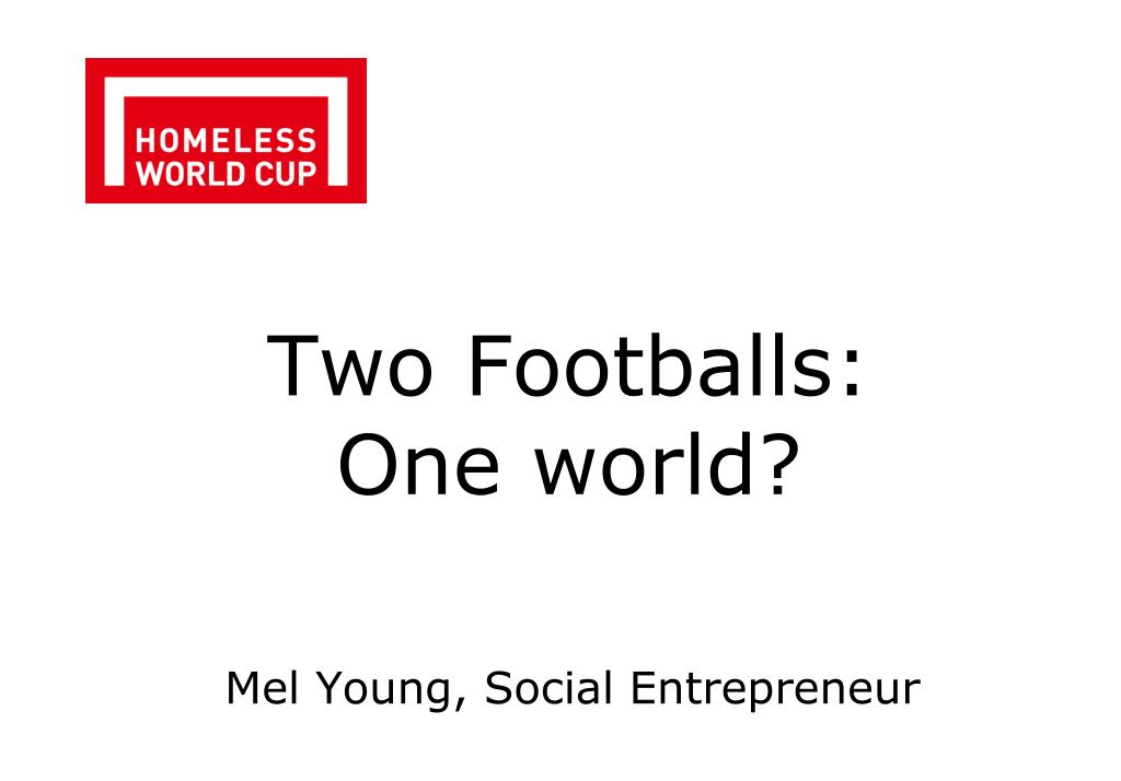 two footballs one world l.