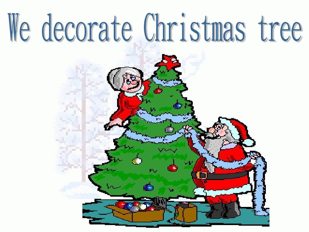 We decorate Christmas tree