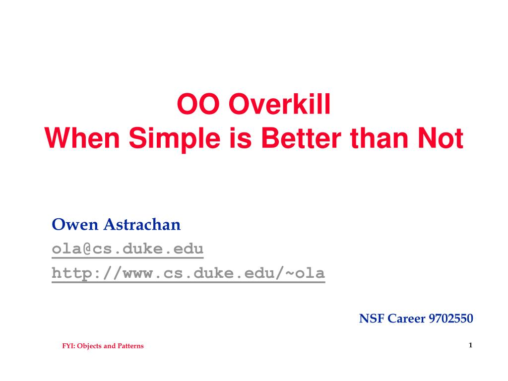 oo overkill when simple is better than not l.