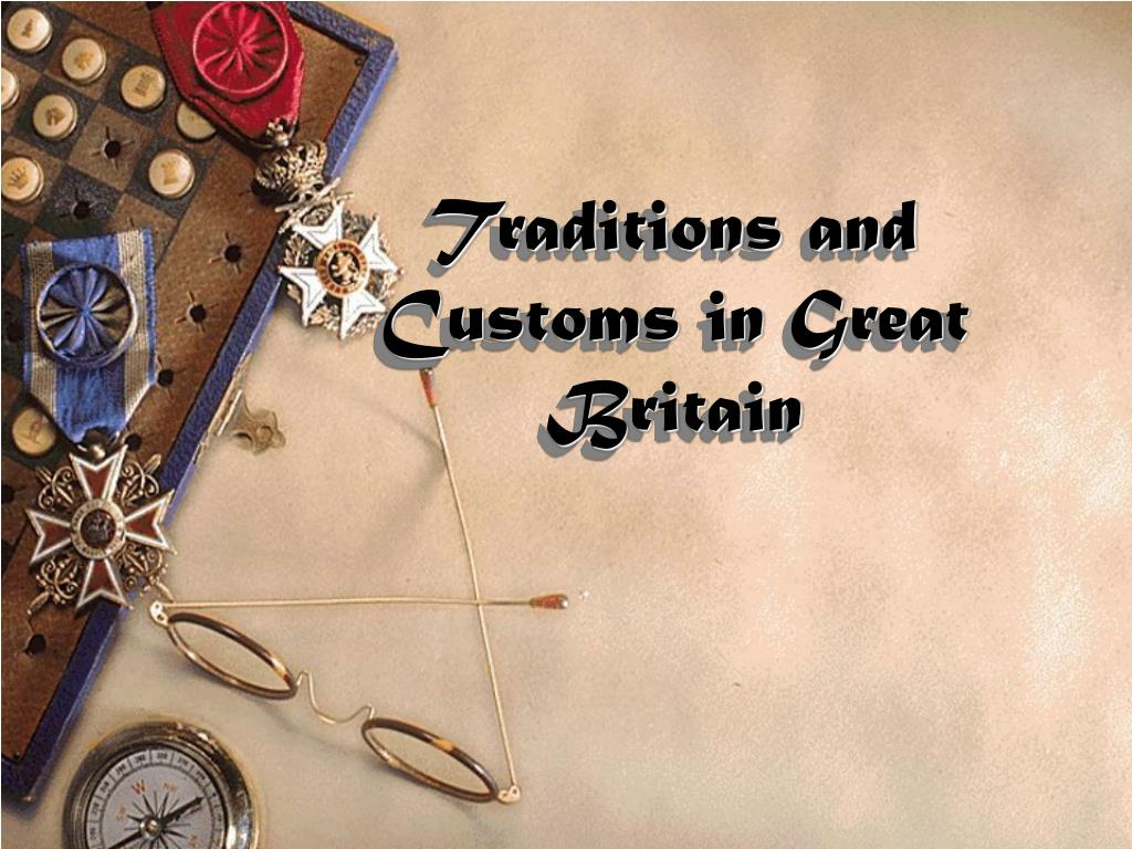 traditions and customs in great britain l.