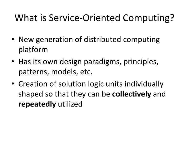 What is service oriented computing