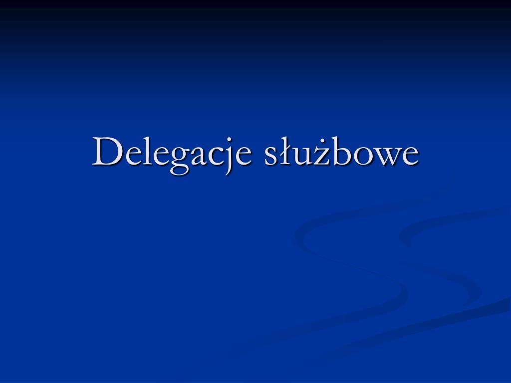delegacje s u bowe l.