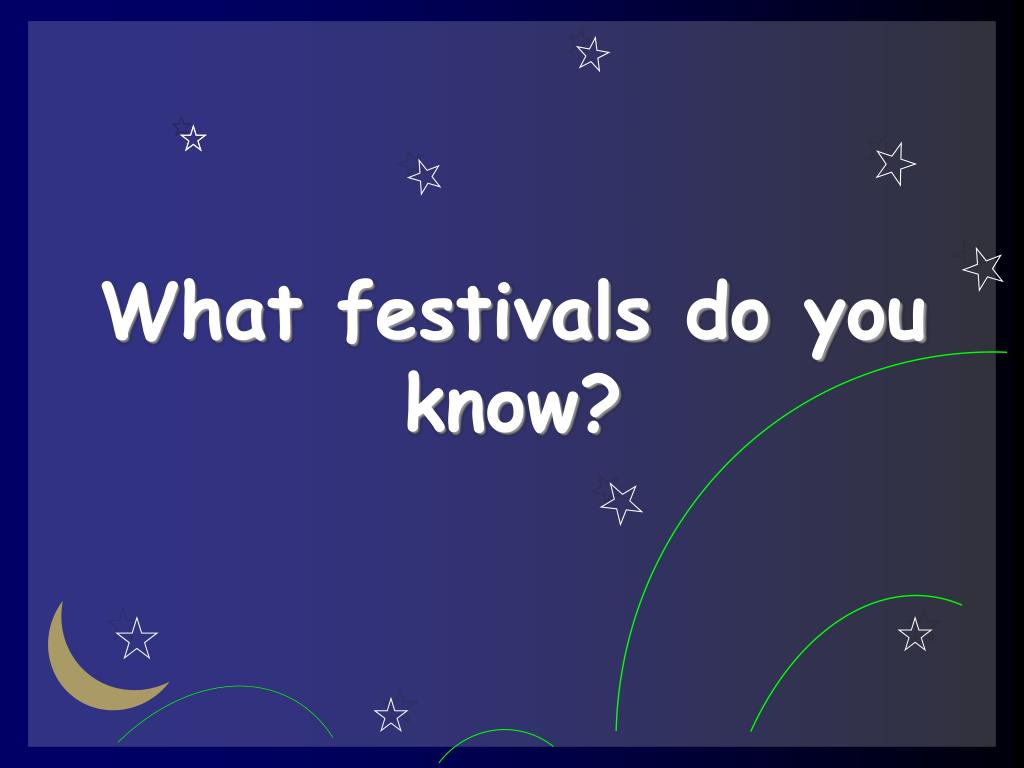 what festivals do you know l.