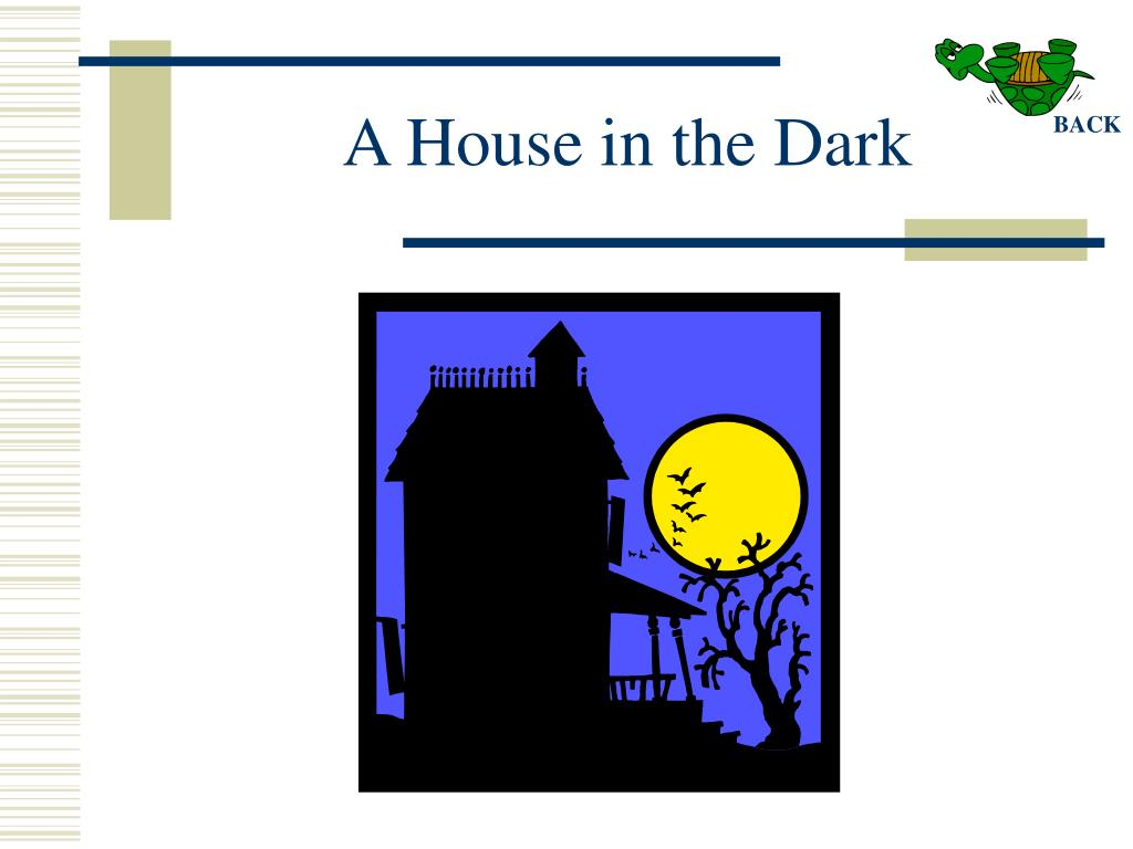 A House in the Dark