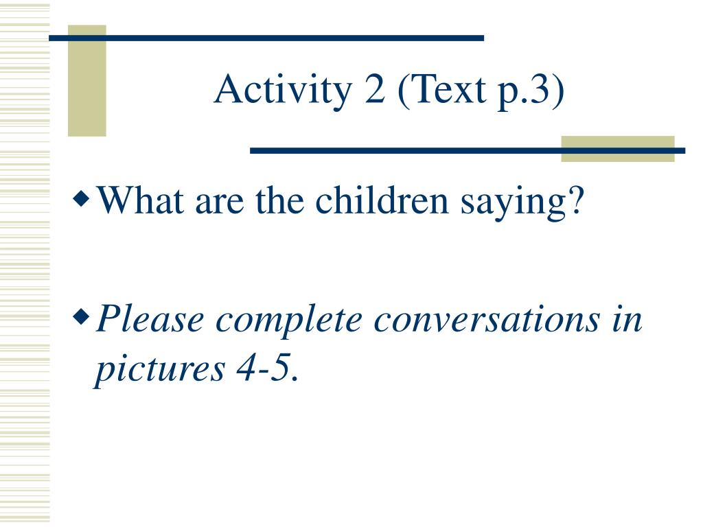 Activity 2 (Text p.3)