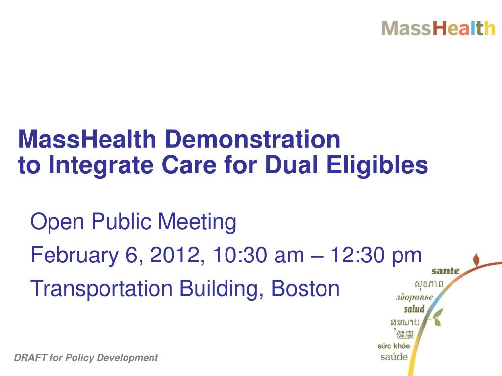 masshealth demonstration to integrate care for dual eligibles l.