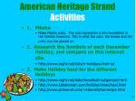 american heritage strand activities