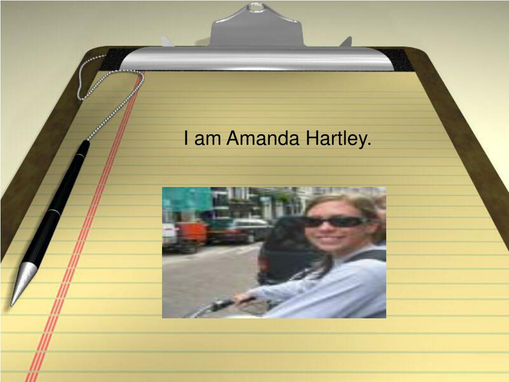 i am amanda hartley l.