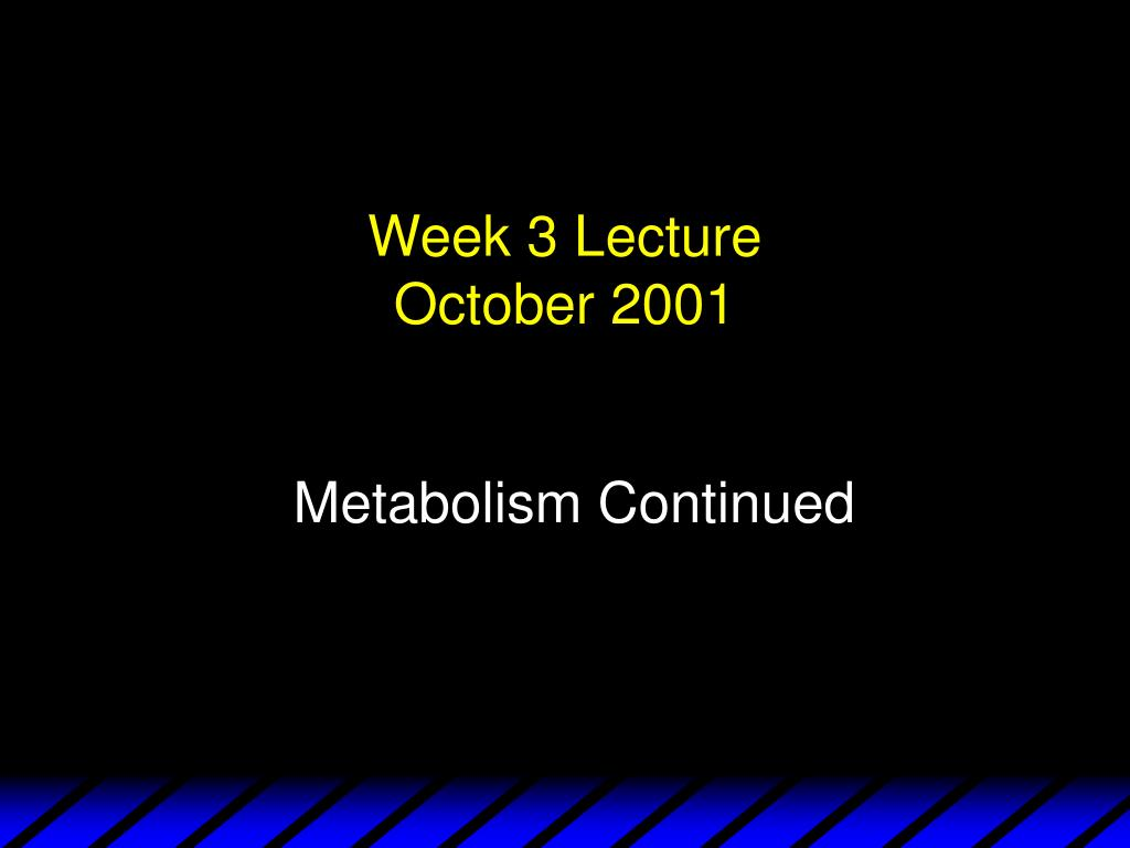 week 3 lecture october 2001 l.