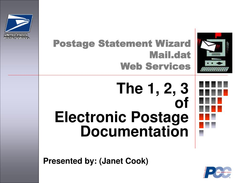 the 1 2 3 of electronic postage documentation l.