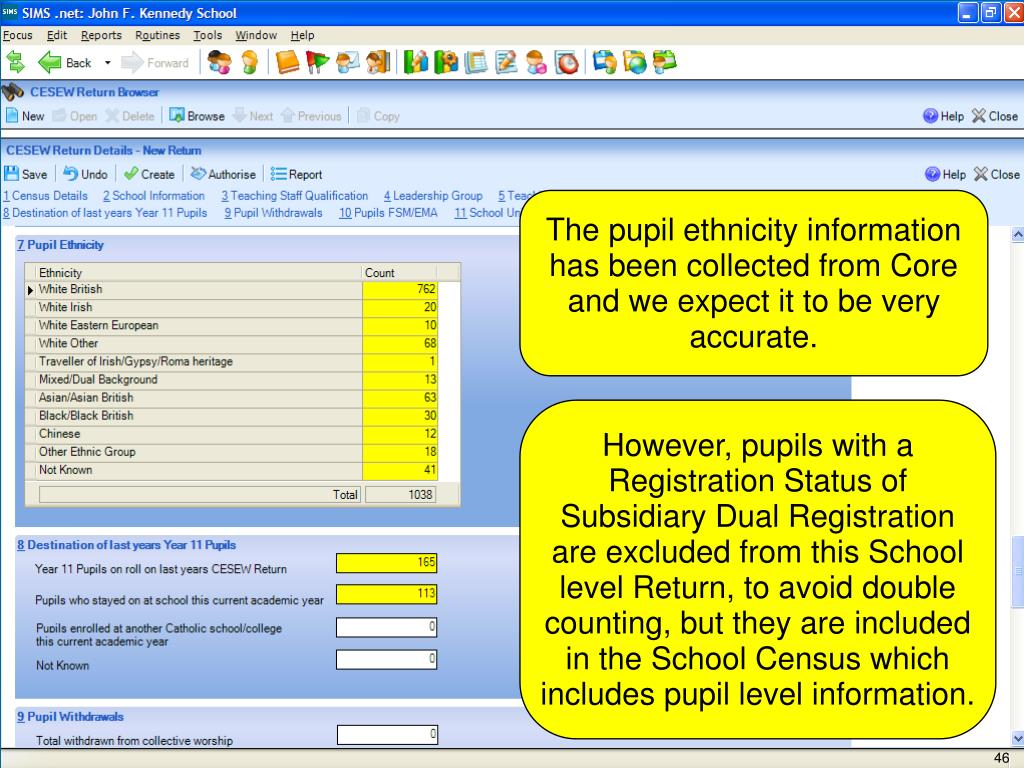 The pupil ethnicity information has been collected from Core and we expect it to be very accurate.