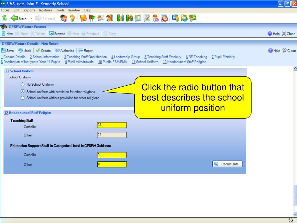 Click the radio button that best describes the school uniform position