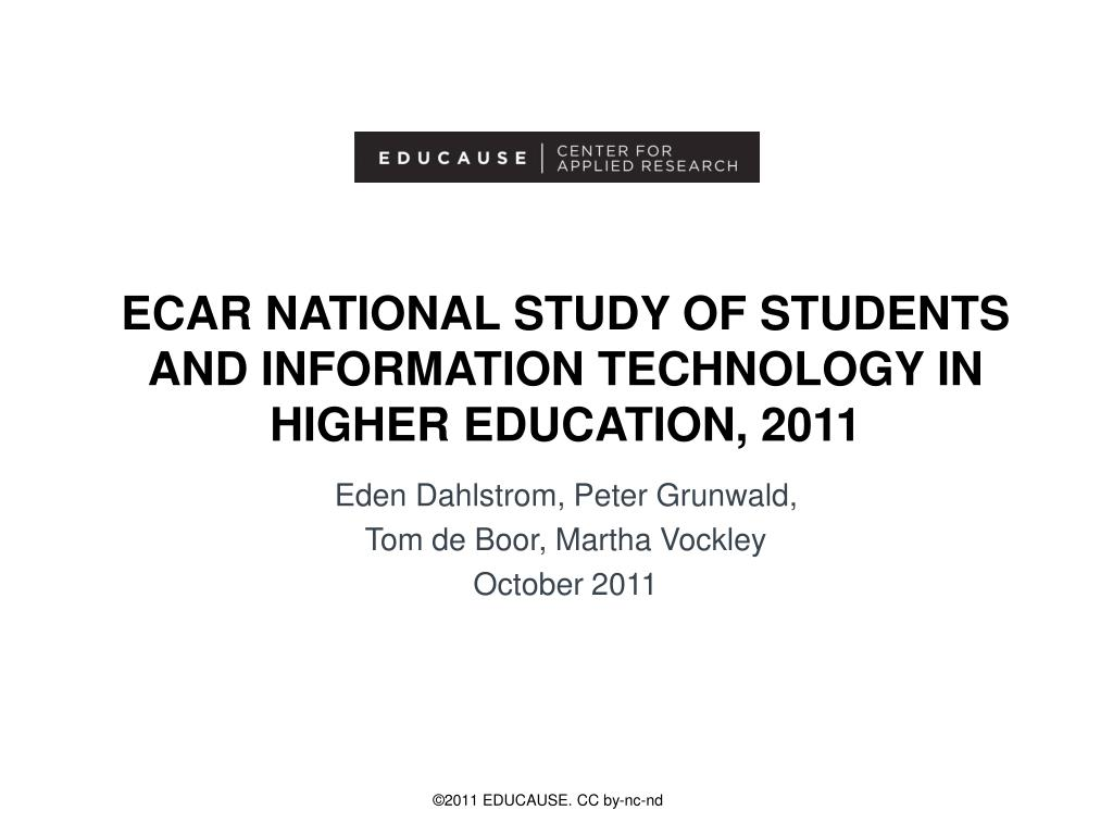 ecar national study of students and information technology in higher education 2011 l.