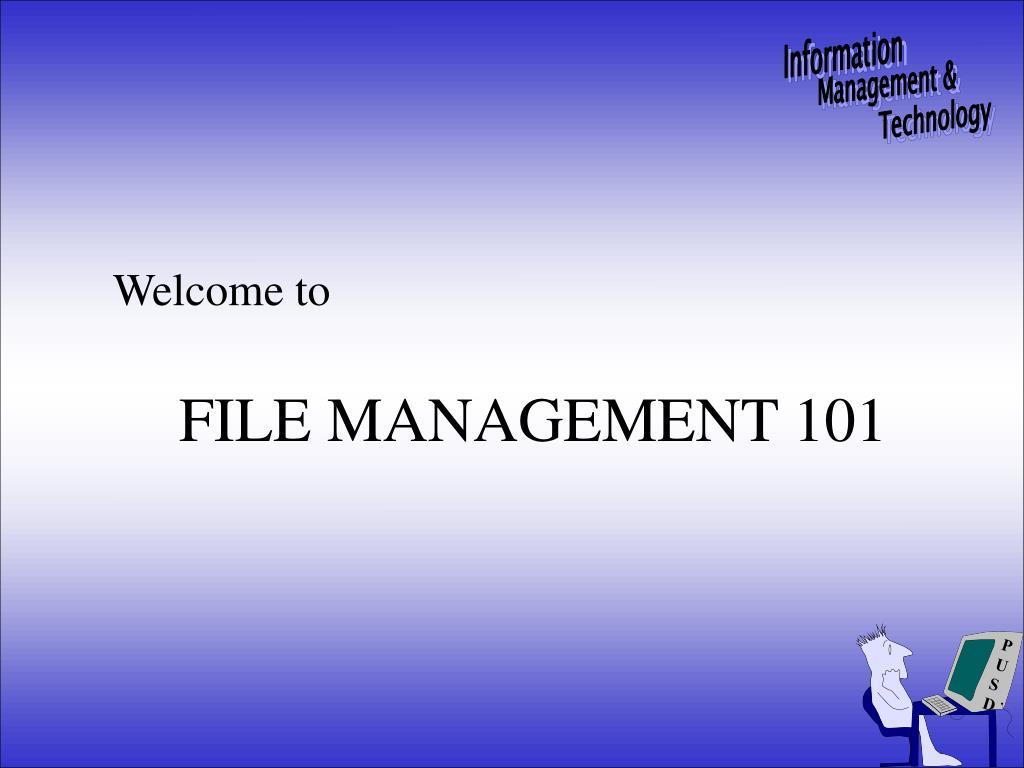 file management 101 l.