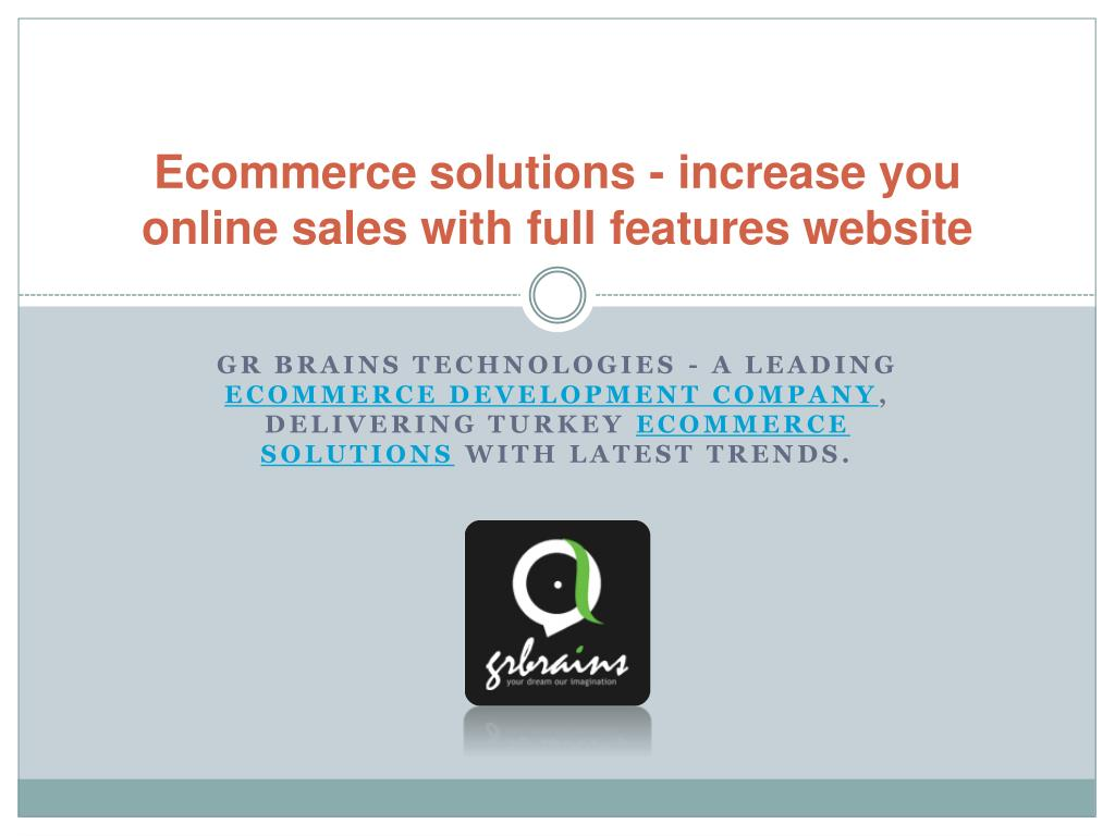 Ecommerce solutions - increase you online sales with full features