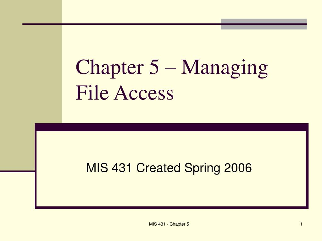chapter 5 managing file access l.