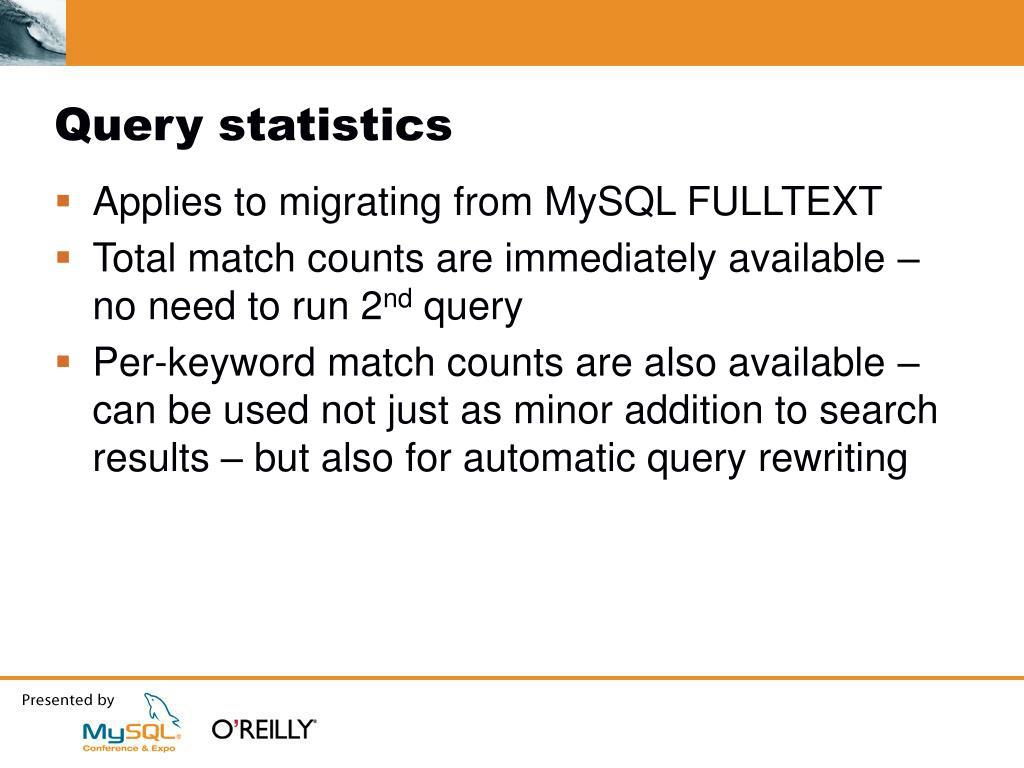Query statistics