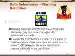 data submission warning definition