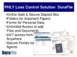 phly loss control solution durafile