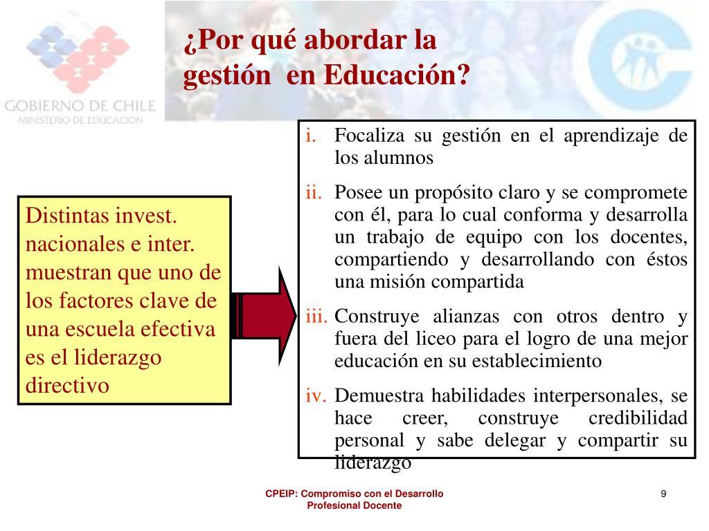 ¿Por qué abordar la gestión  en Educación?