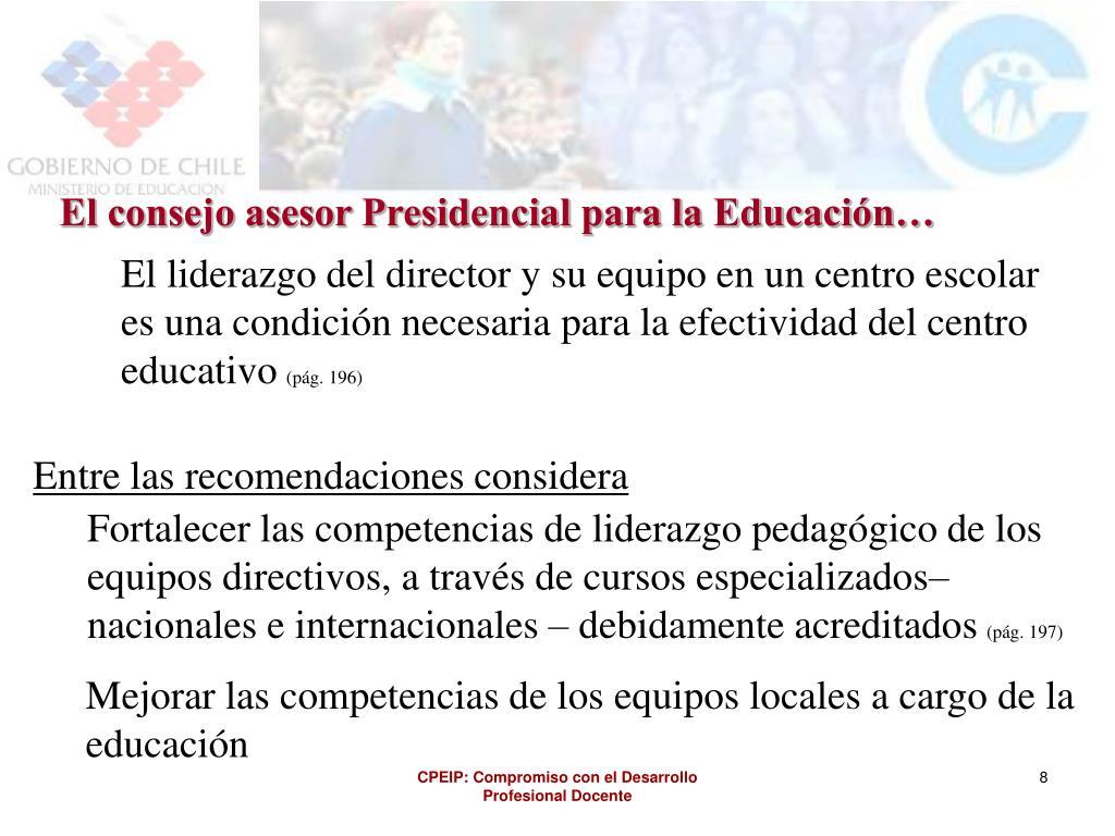 El consejo asesor Presidencial para la Educación…