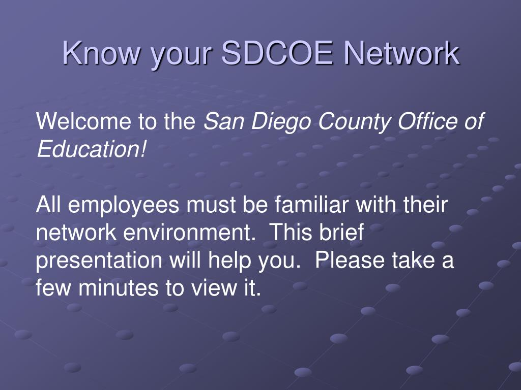 know your sdcoe network l.