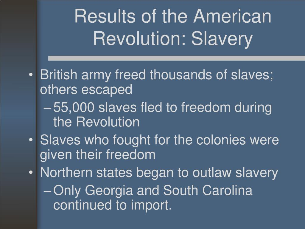 Results of the American Revolution: Slavery