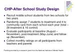 chp after school study design