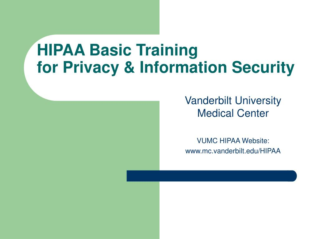 hipaa basic training for privacy information security l.