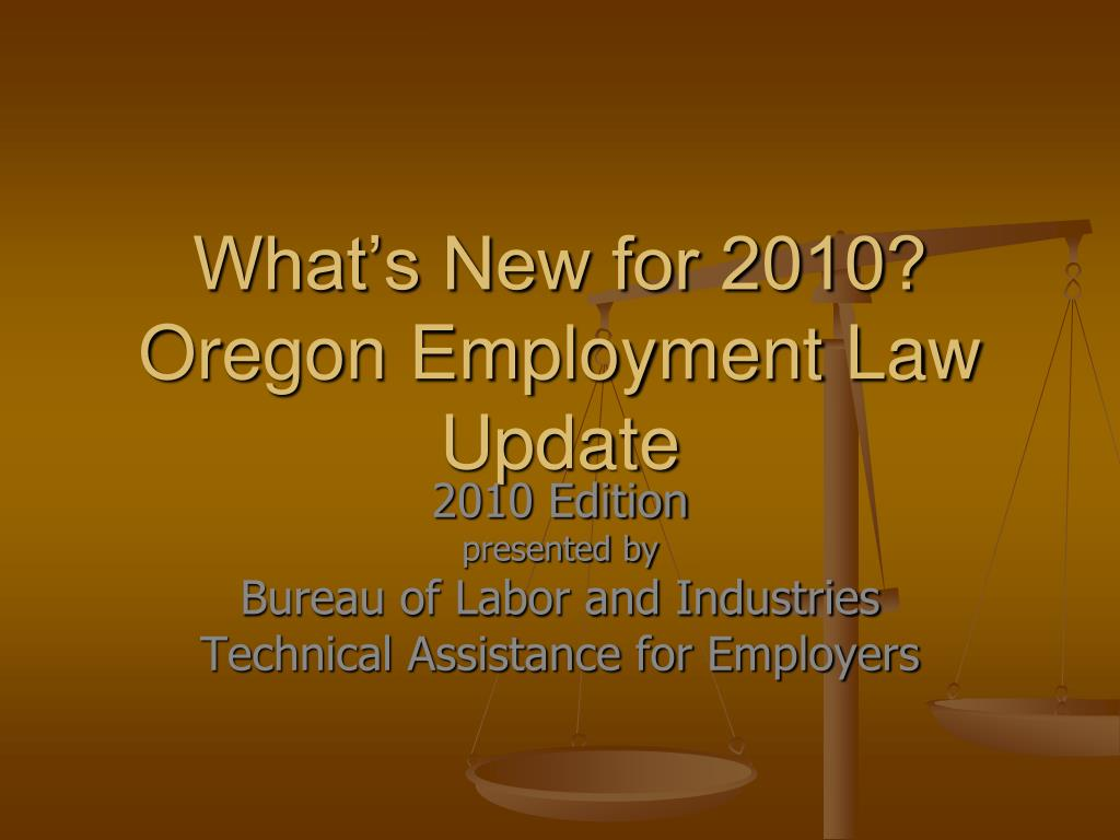 what s new for 2010 oregon employment law update l.