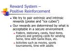 reward system positive reinforcement