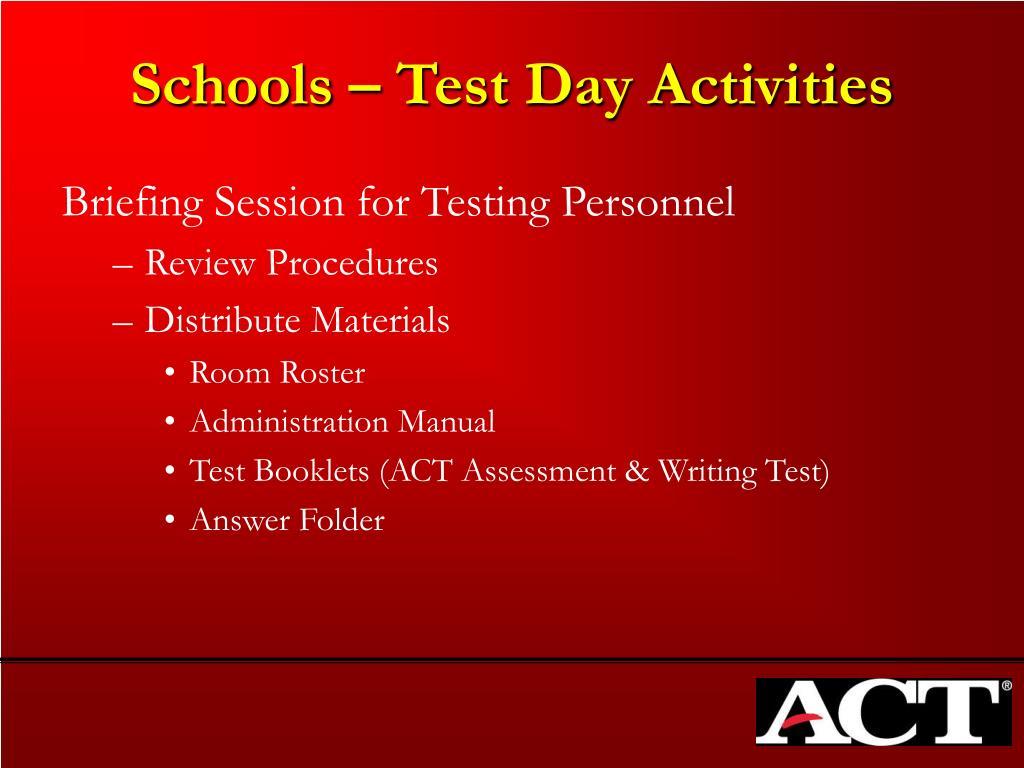 Schools – Test Day Activities