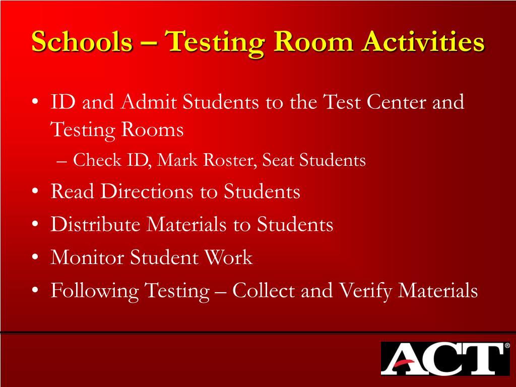 Schools – Testing Room Activities
