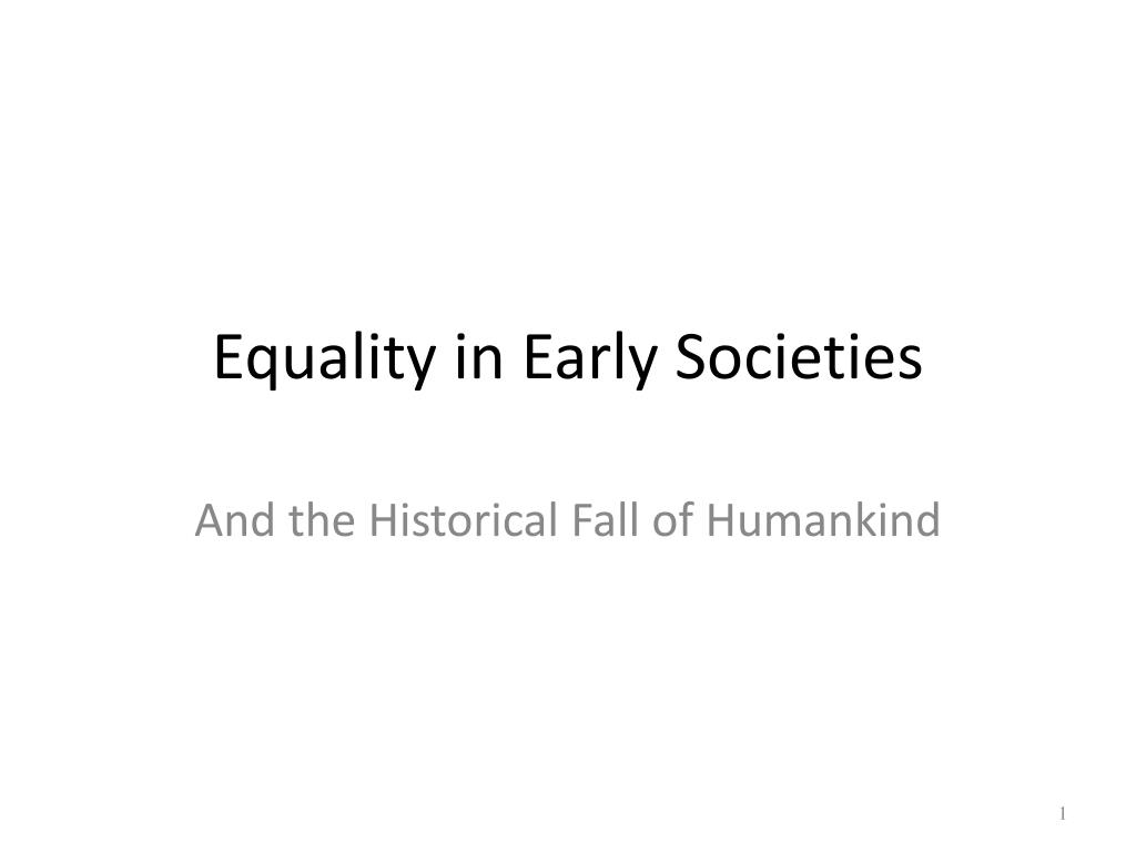 equality in early societies l.