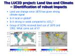 the lucid project land use and climate identification of robust impacts