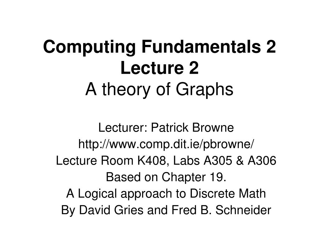 computing fundamentals 2 lecture 2 a theory of graphs l.