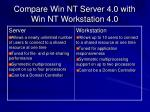 compare win nt server 4 0 with win nt workstation 4 0