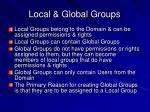 local global groups