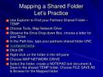 mapping a shared folder let s practice