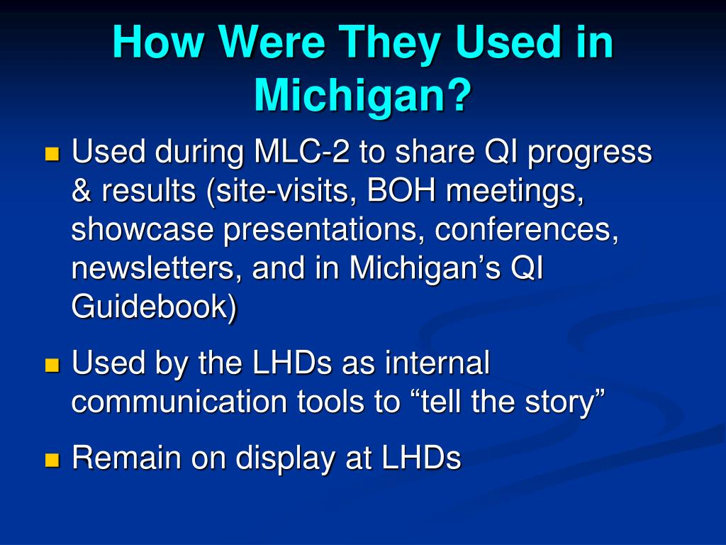 How Were They Used in Michigan?