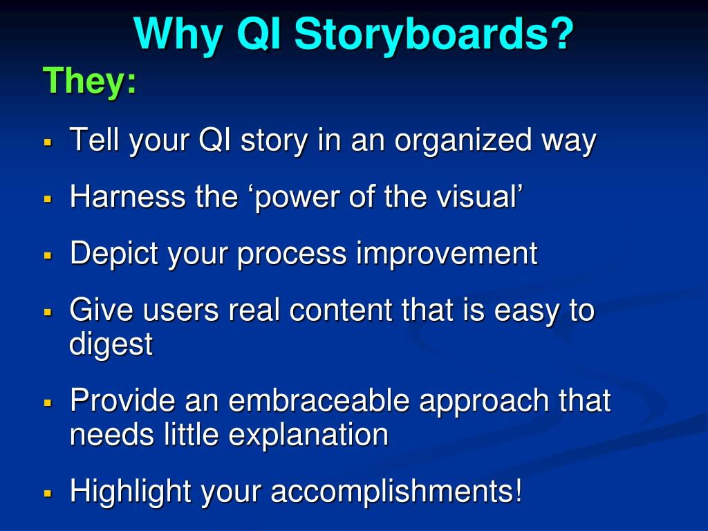 Why QI Storyboards?